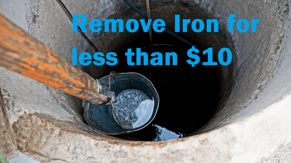 cheapest way to remove iron from well water